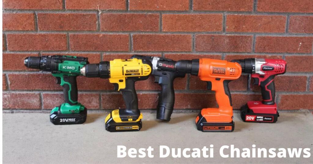 Best Ducati Chainsaws
