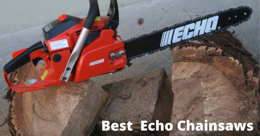 Best Echo Chainsaws